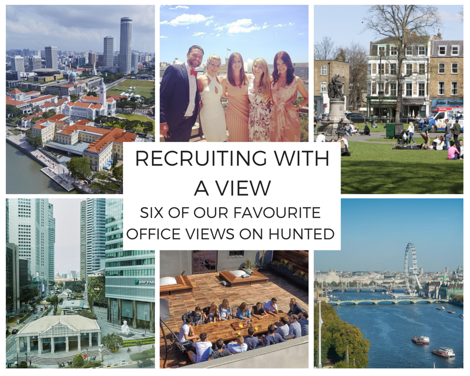 Recruiting with a view: 6 of our favourite office views on Hunted