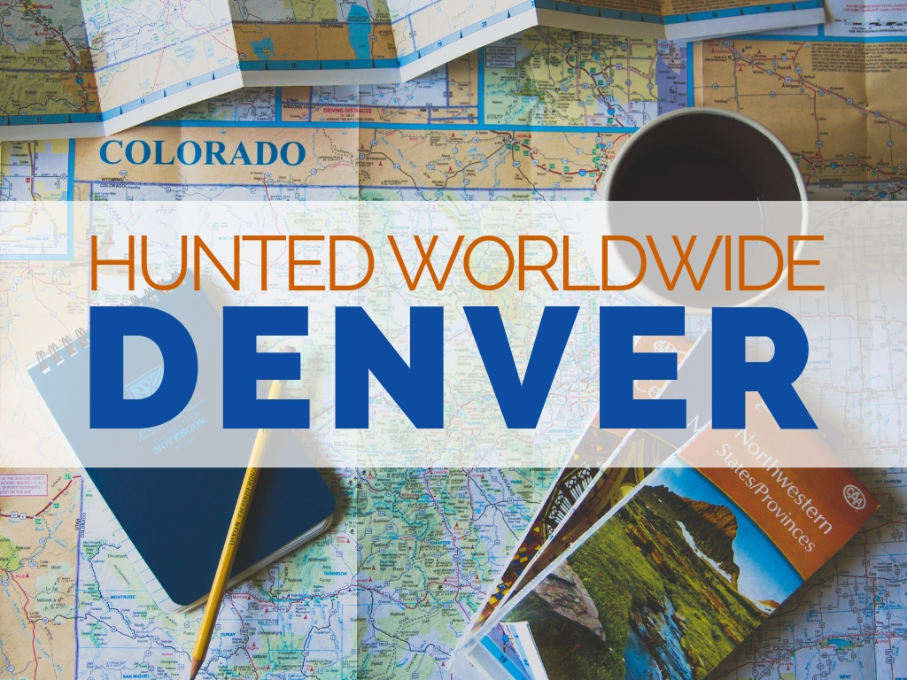 Hunted Worldwide: Denver