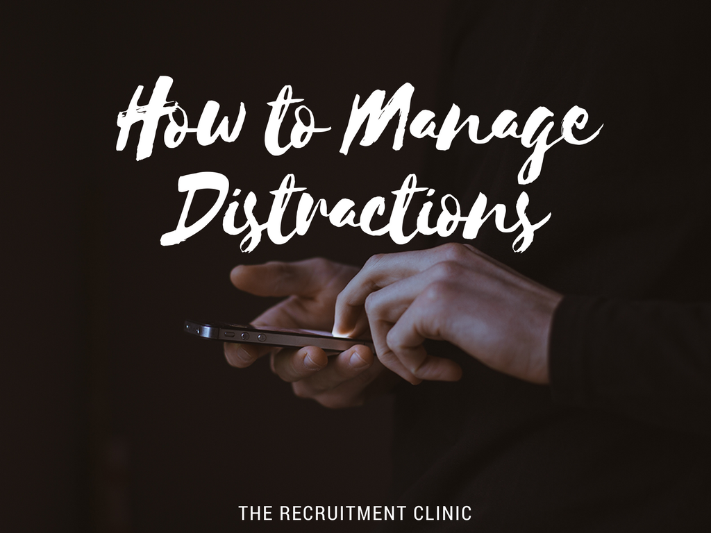 Manage Distractions