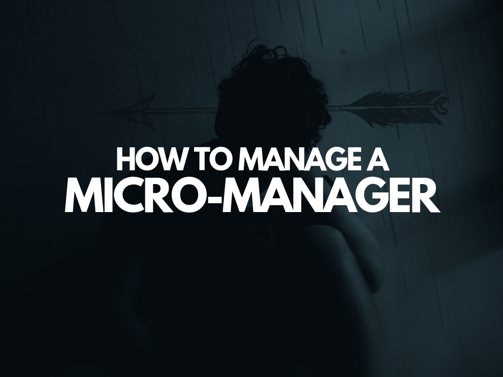 How to Manage a Micro-Manager