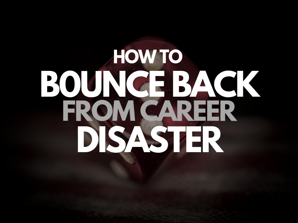 How to Bounce back from Career Disaster (1)
