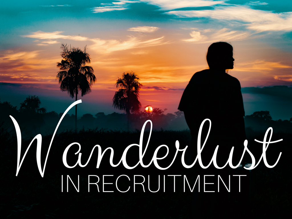 How to Travel the World in Recruitment