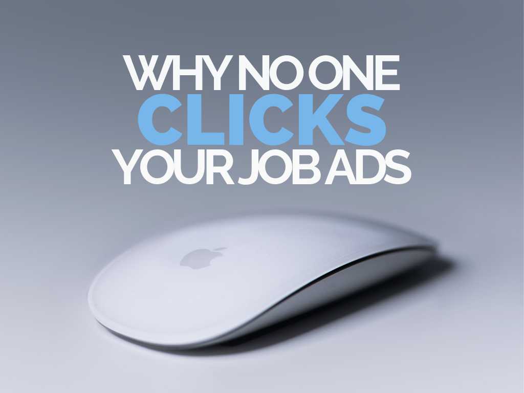 Why No One Clicks Your Job Ads Featured Image