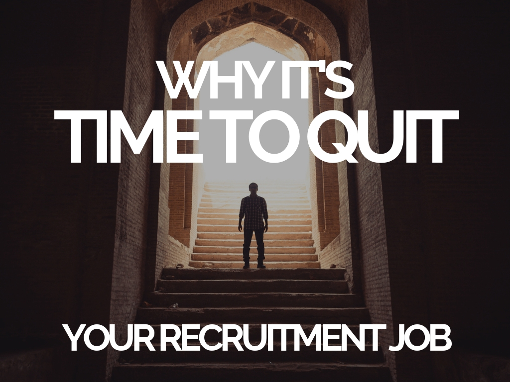 How to Tell When It's Time to Leave Your Recruitment Job (1)