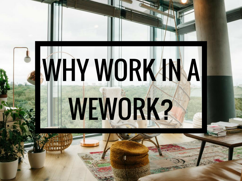 Why work in a WeWork_ (1)
