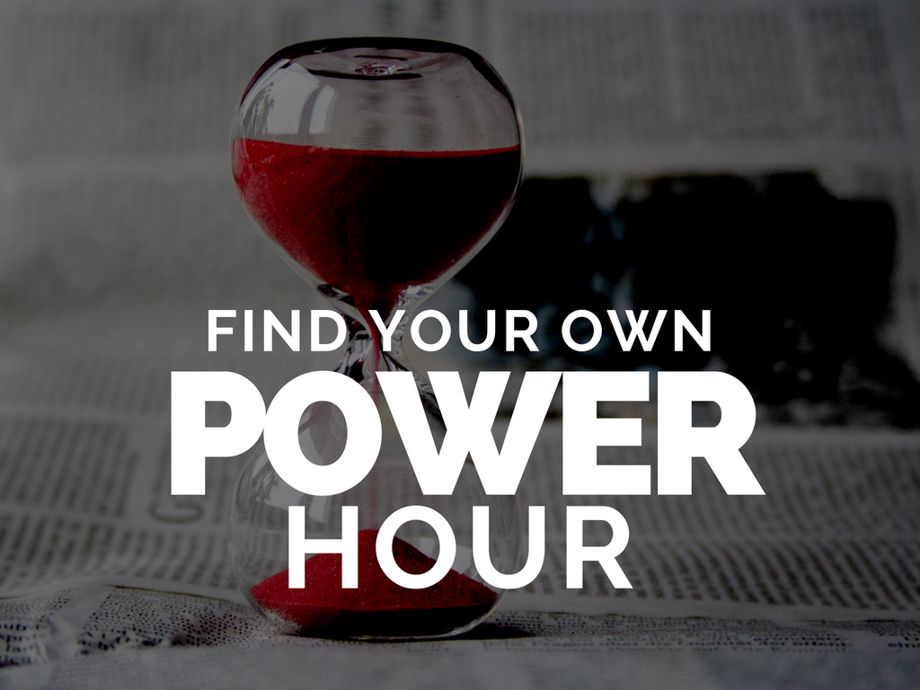 Find Your Own POWER Hour