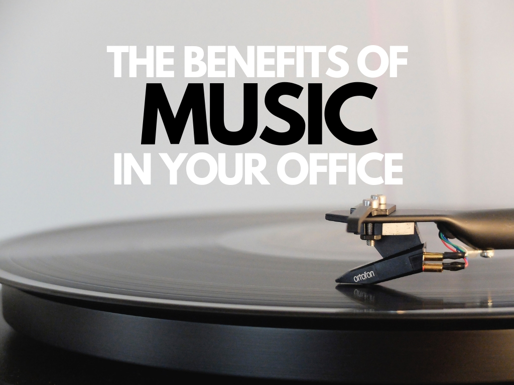 The Benefits of Music in Your Office
