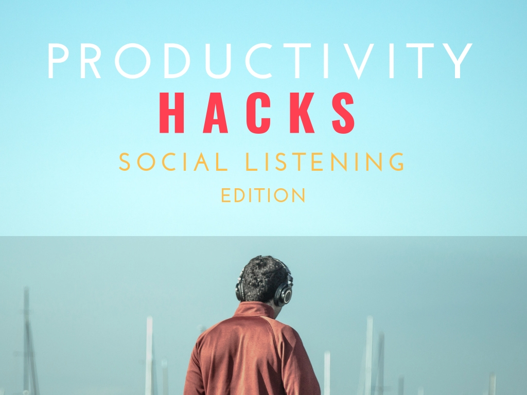 Productivity Hacks Social Listening