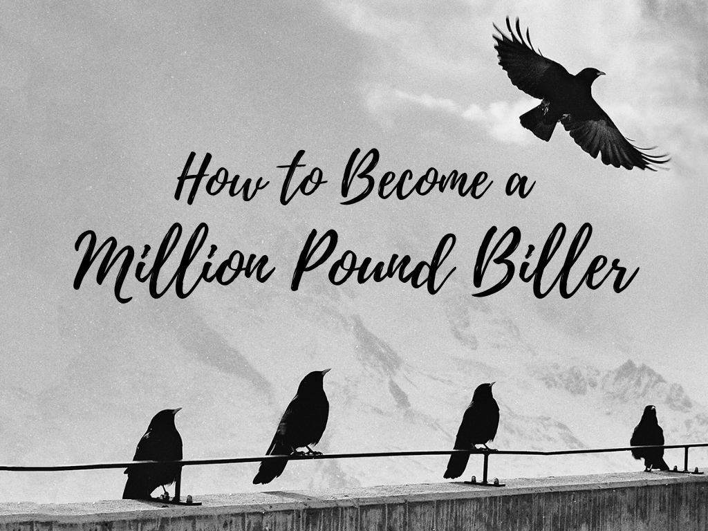How To Become A Million Pound Biller (1)