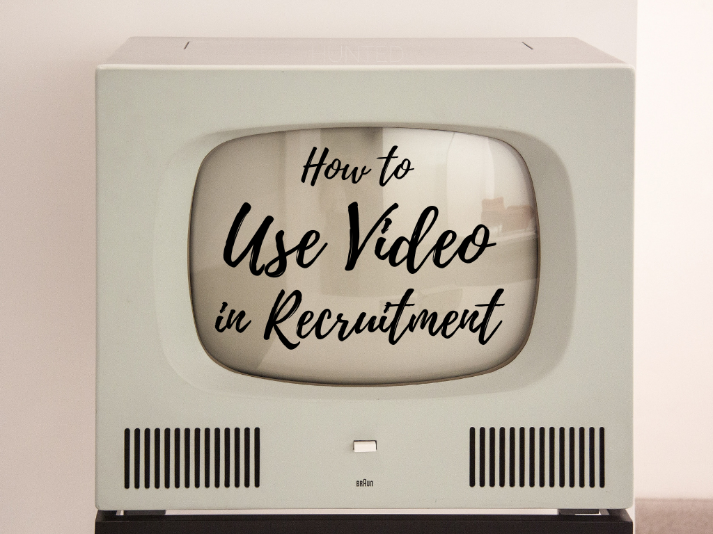 How to use video in recruitment