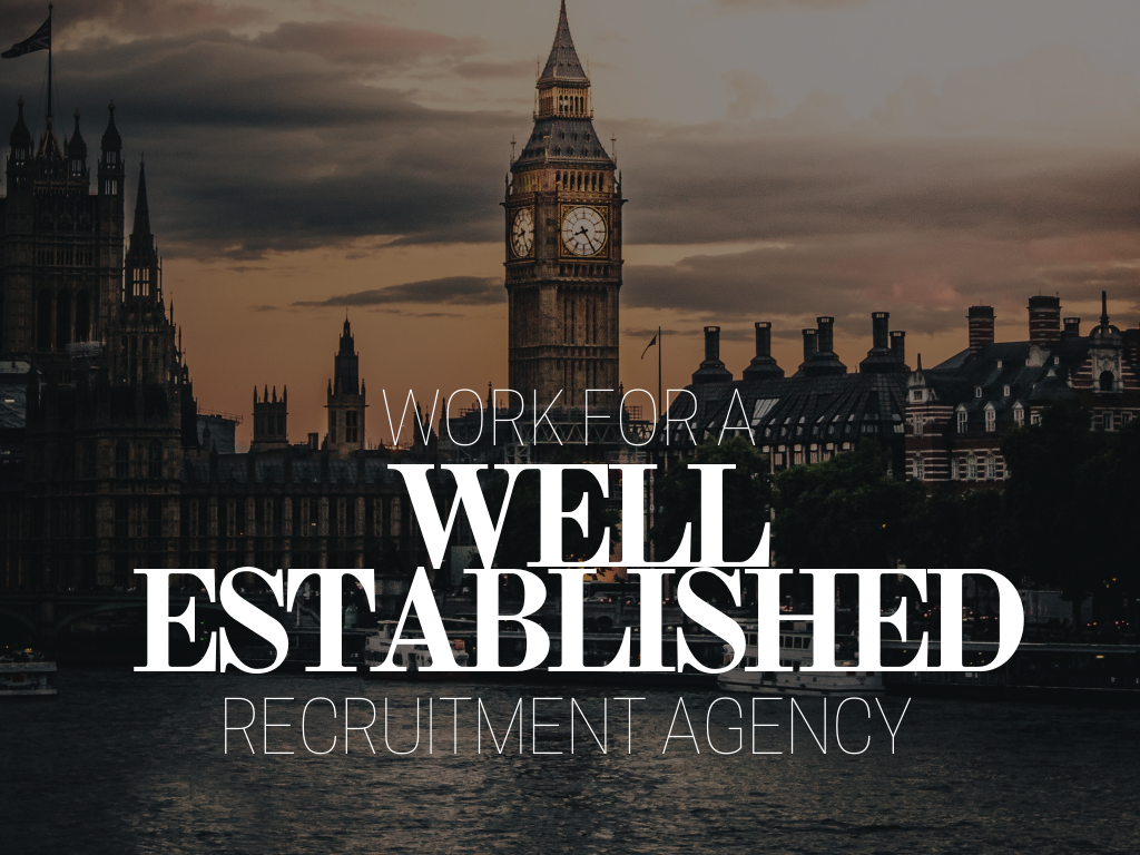 work for a well established recruitment agency