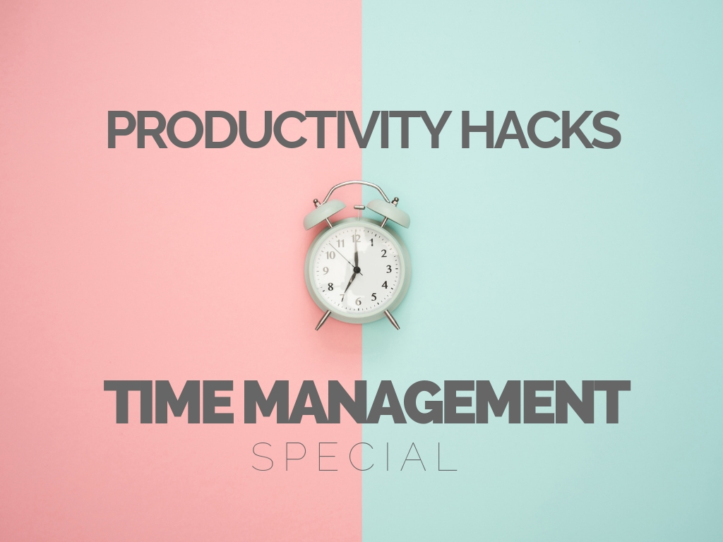 Productivity Hacks_ Time Management Special (1)