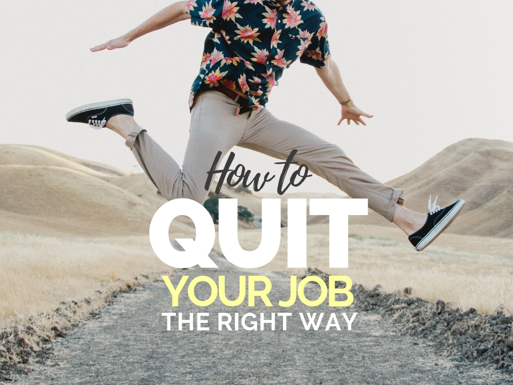 How To Quit Your Job In Style