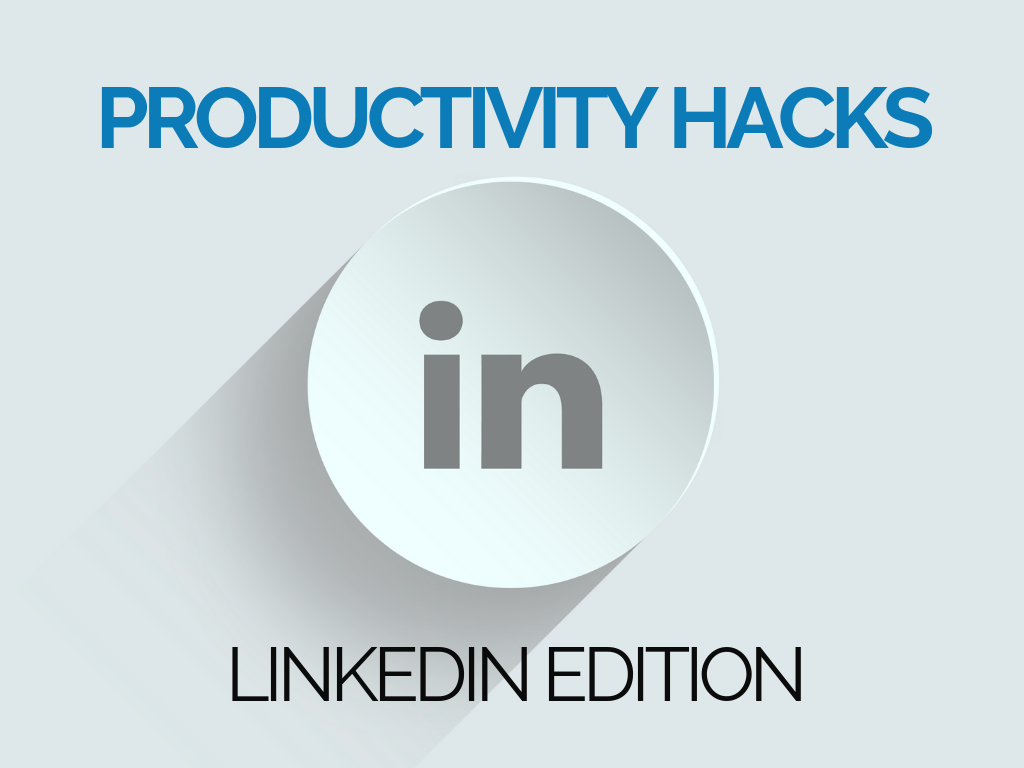 Productivity Hacks_ LinkedIn Special