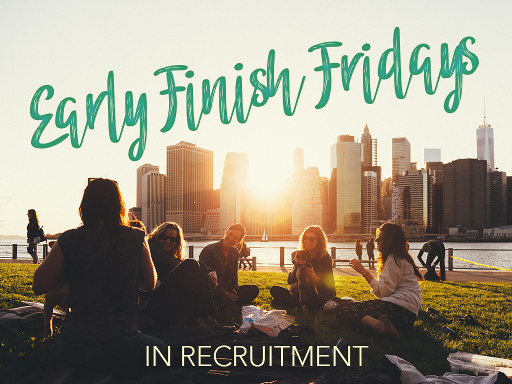 Recruitment Agencies that finish early on Fridays