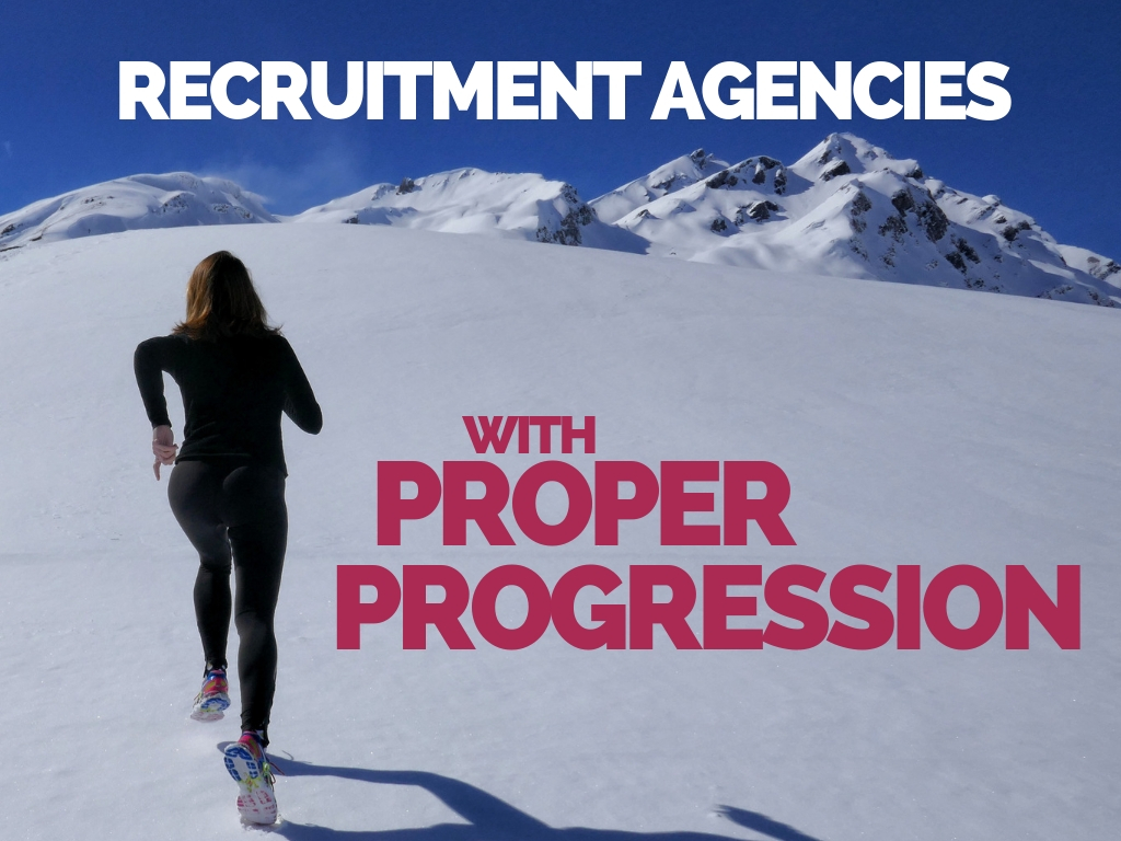 Recruitment Agencies with Proper Progression
