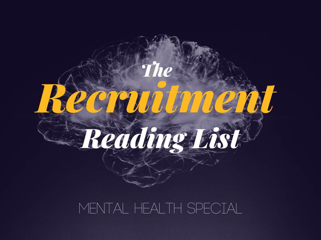 Recruitment Reading List - Mental Health Special 1