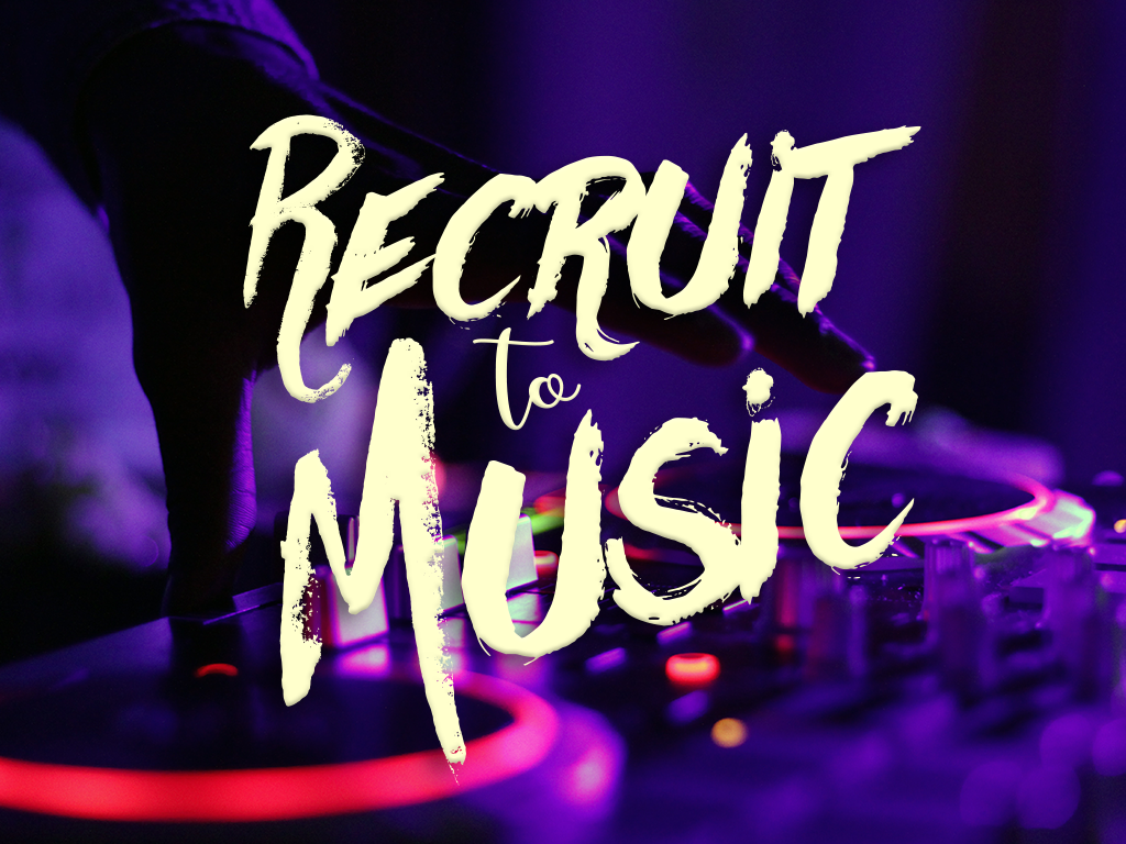 recruit to music