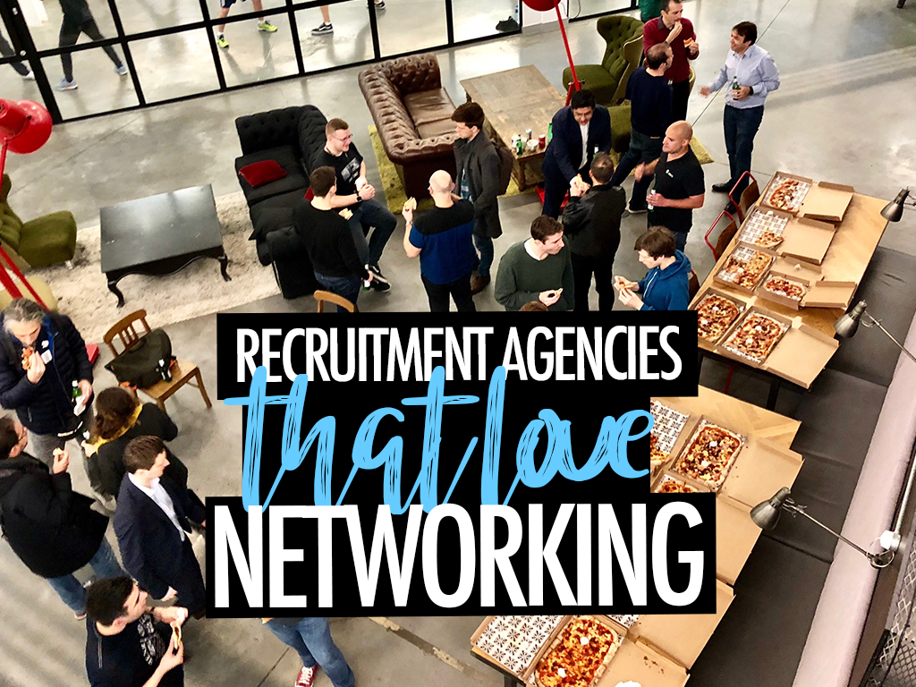 recruitment agencies that love networking