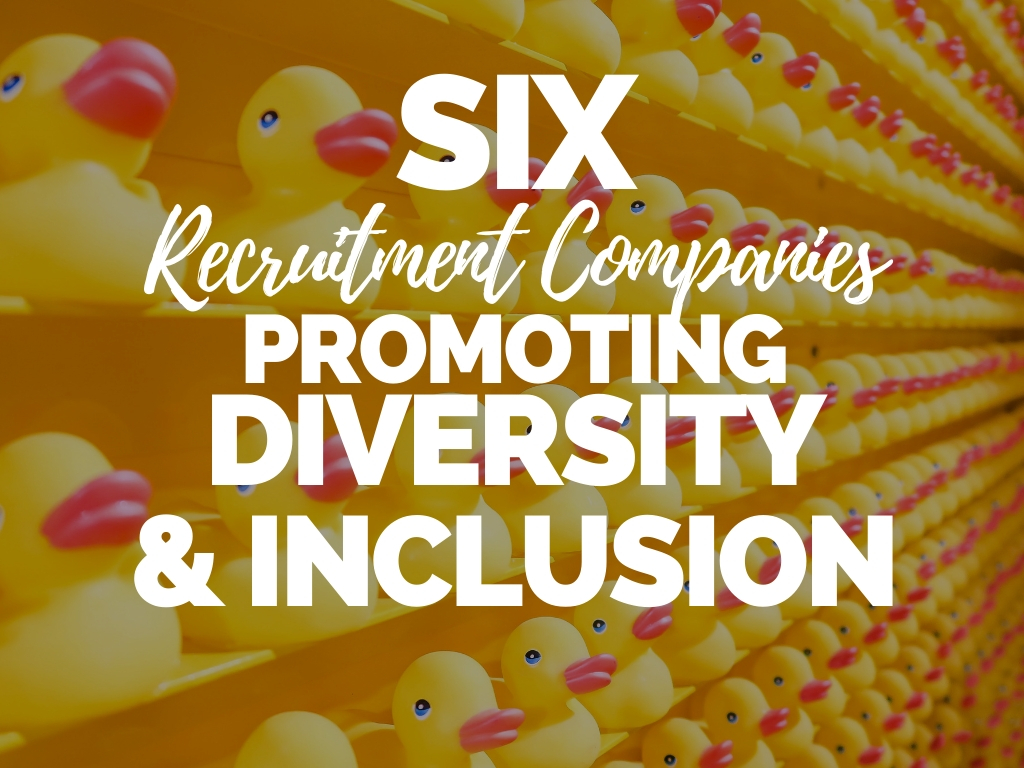 6 Recruitment Companies Promoting Diversity and Inclusion