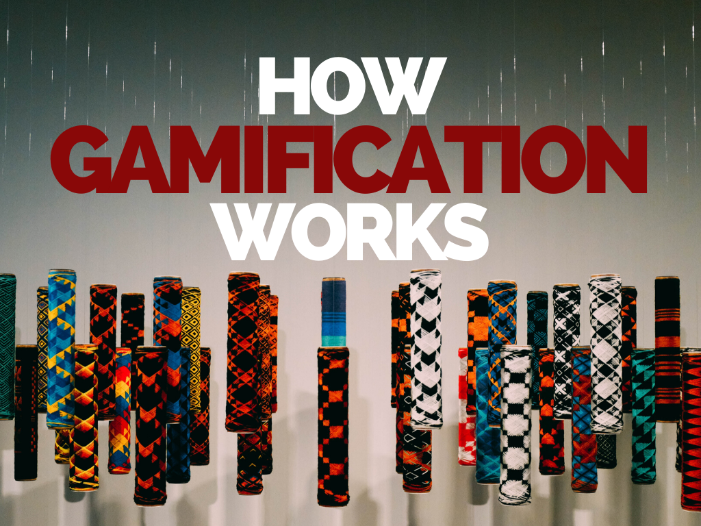 How Gamification Works