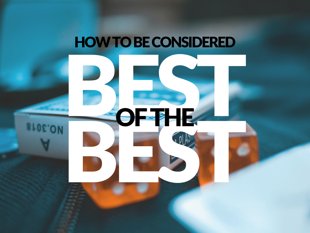 How to be Considered Best of the Best Sourcr Hunted